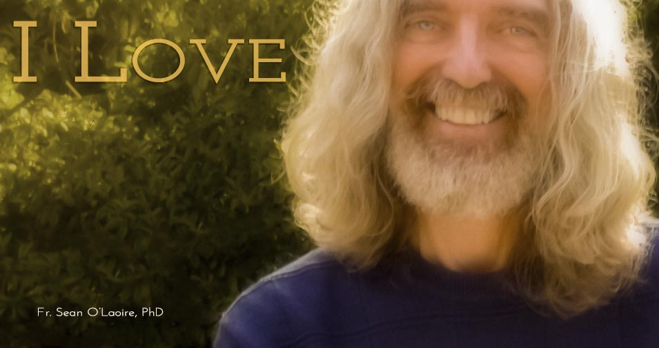 Evolving Beyond Descartes: I Love Therefore I AM by Fr. Sean O'Laoire, PhD